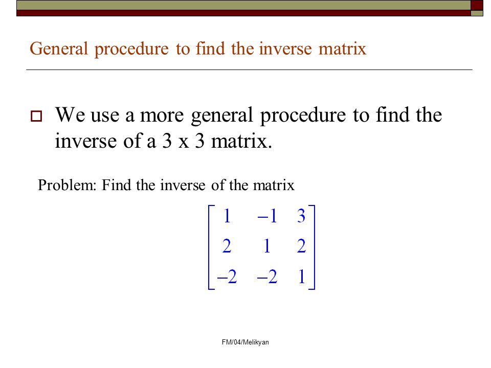 General procedure to find the inverse matrix