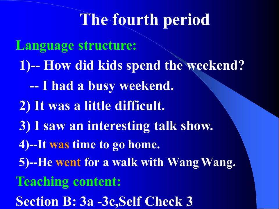 The fourth period Language structure: