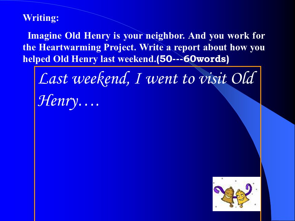 Last weekend, I went to visit Old Henry….
