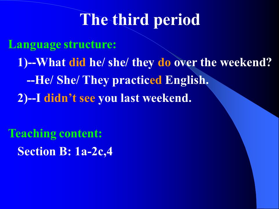 The third period Language structure: