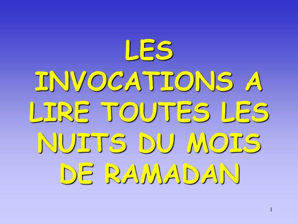 LES INVOCATIONS A LIRE TOUTES LES NUITS DU MOIS DE RAMADAN