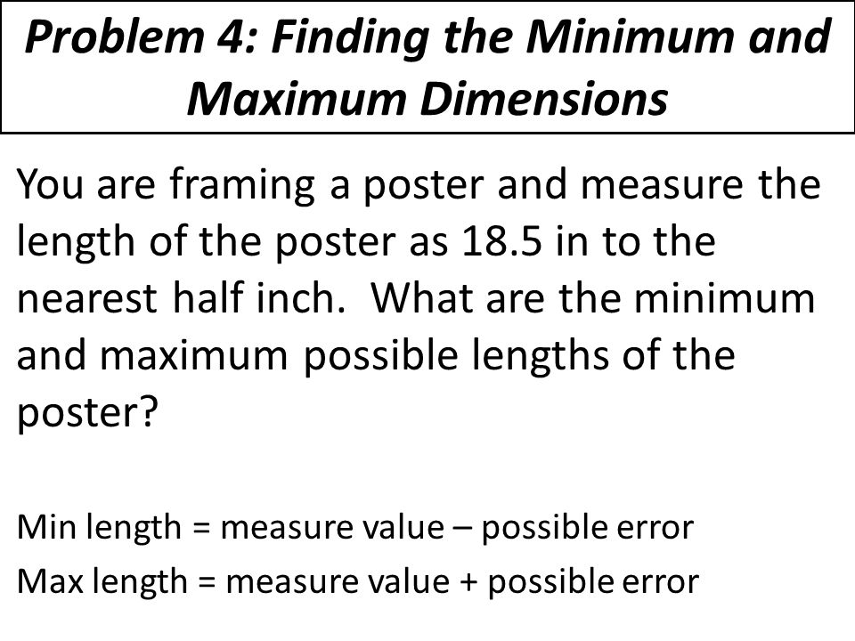 Problem 4: Finding the Minimum and Maximum Dimensions