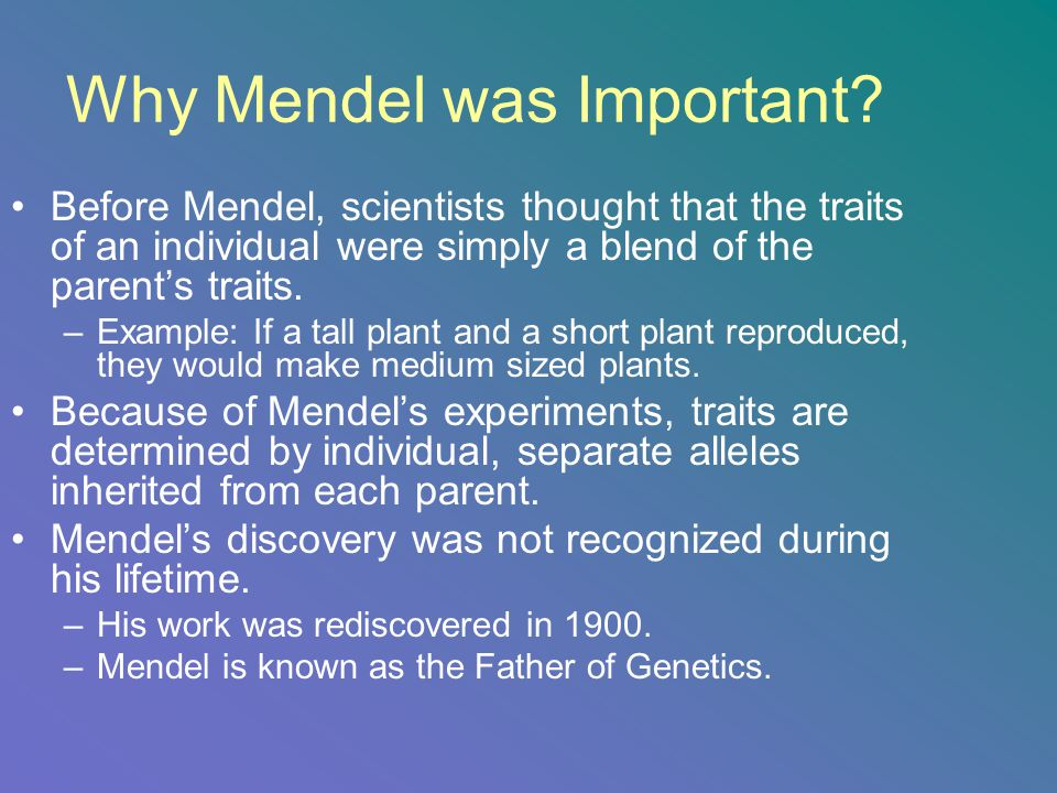 Why Mendel was Important