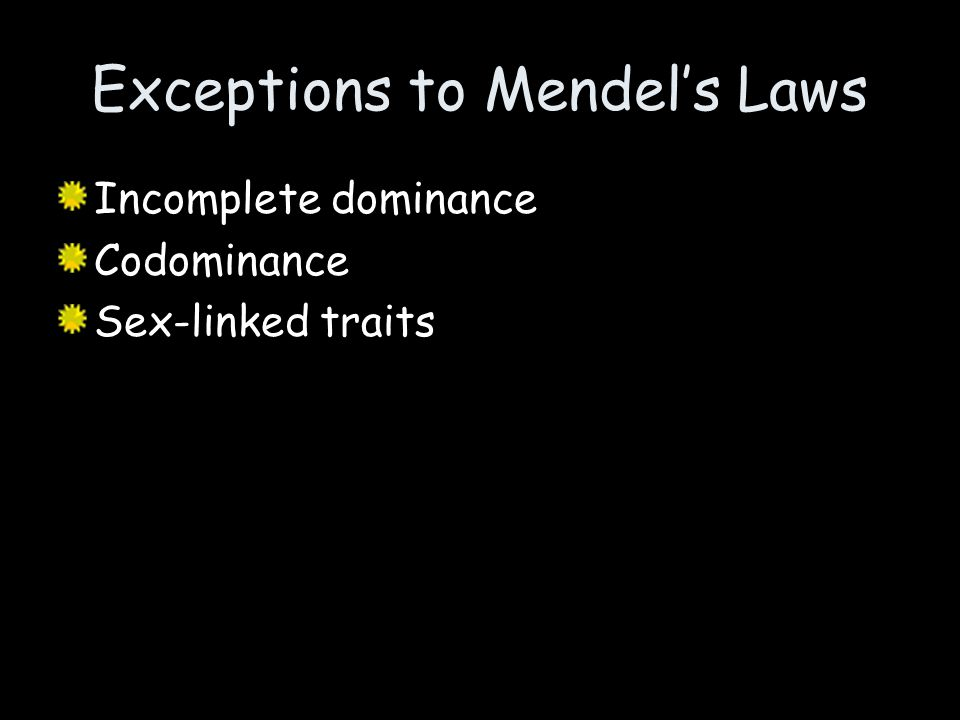 Exceptions to Mendel's Laws