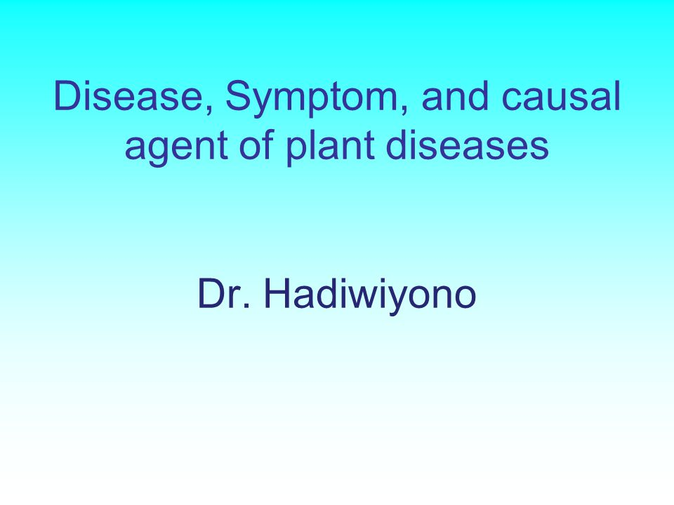 plant diseases and its causative agents essay Emerging infectious diseases of plants: pathogen pollution, climate change and a series of emerging plant diseases causative agents of the second.