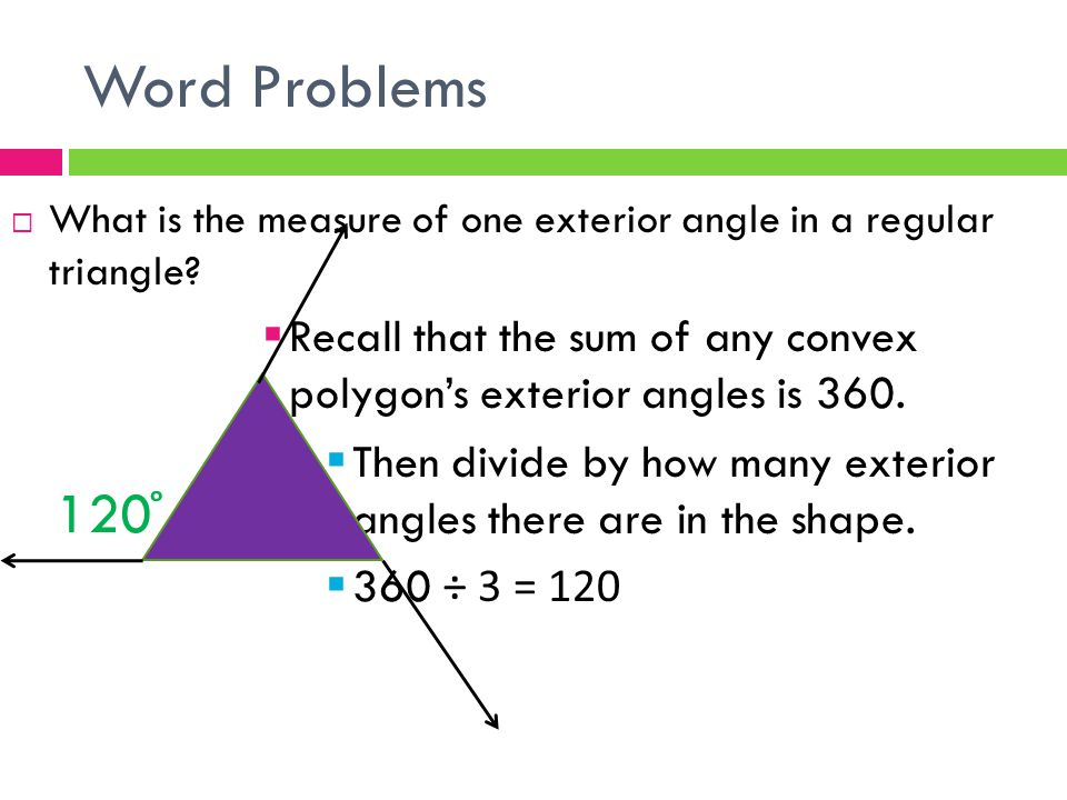 Find angle measures in polygons ppt video online download - Sum of the exterior angles of a triangle ...