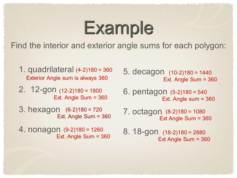 exterior angle formula hexagon. example find the interior and exterior angle sums for each polygon: formula hexagon