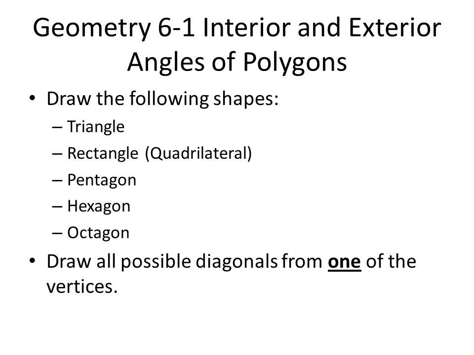 Geometry 6 1 Properties Of Polygons Ppt Video Online Download