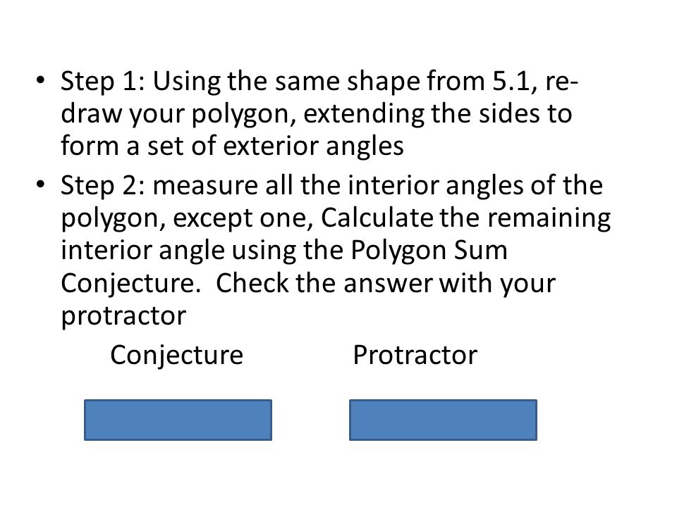 5.2 Exterior Angles Of A Polygon. 2 Step ...
