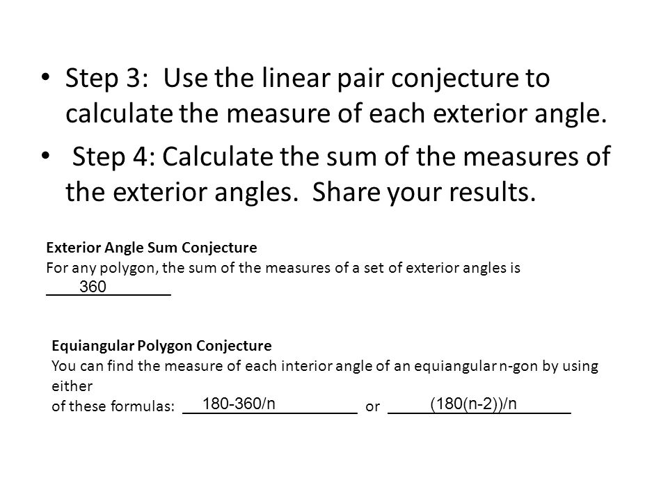 Step 3: Use The Linear Pair Conjecture To Calculate The Measure Of Each Exterior  Angle