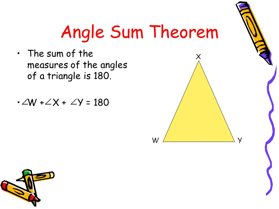 4 2 Angles Of Triangles Objectives Apply The Angle Sum