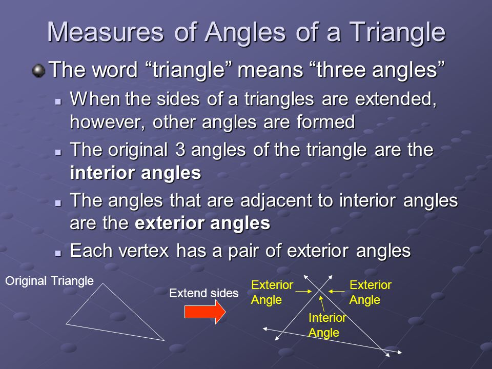 Angles of triangles section ppt video online download - Measure of exterior angles of a triangle ...