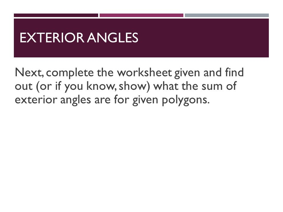 Interior And Exterior Angles Ppt Video Online Download