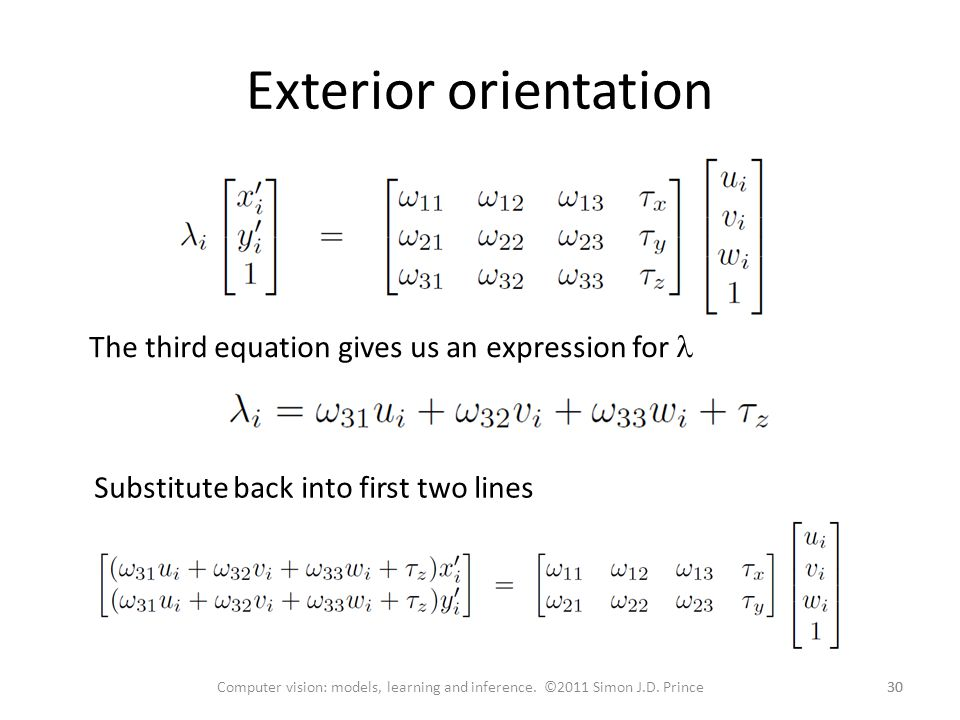 Exterior orientation The third equation gives us an expression for l