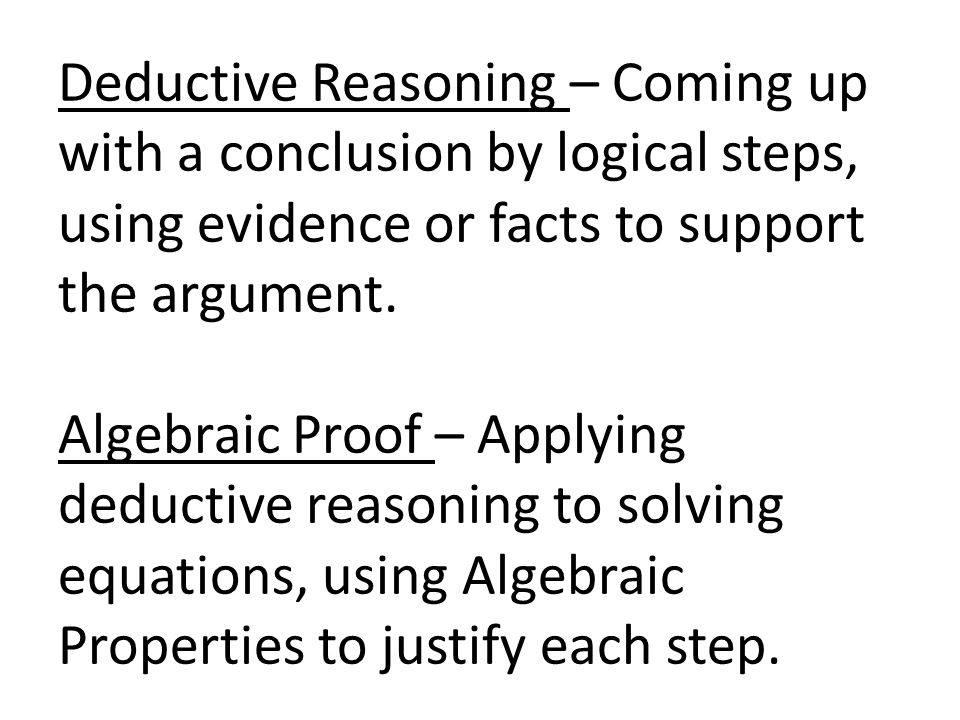 Class Notes Ch 2 Introduction to Logical Reasoning Algebraic and – Algebraic Proofs Worksheet
