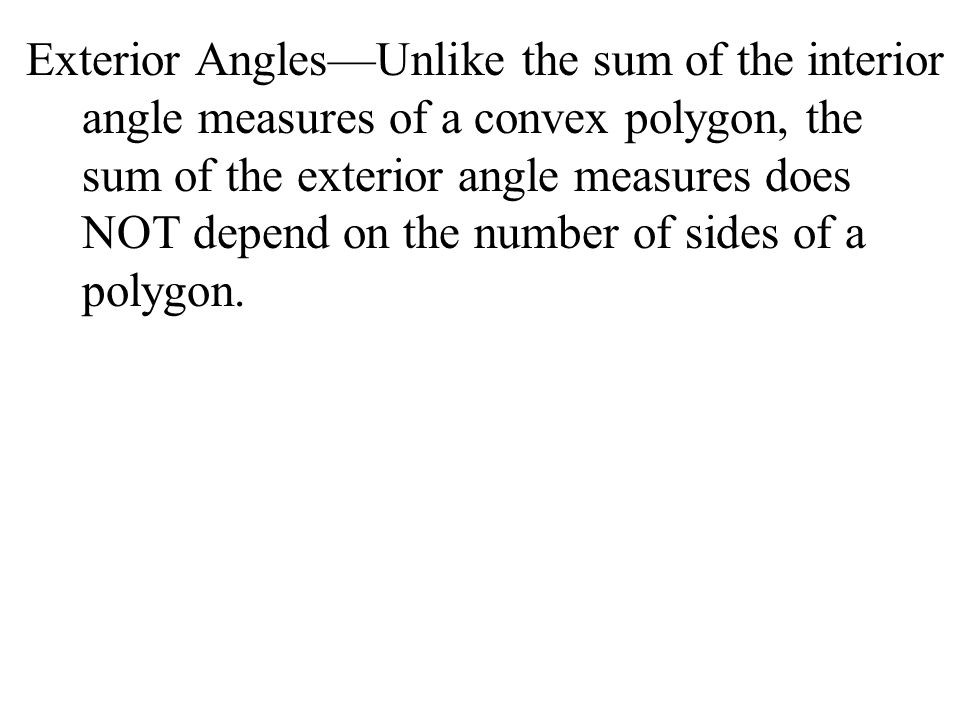 11 1 angle measures in polygons ppt download - Sum of exterior angles of polygons ...