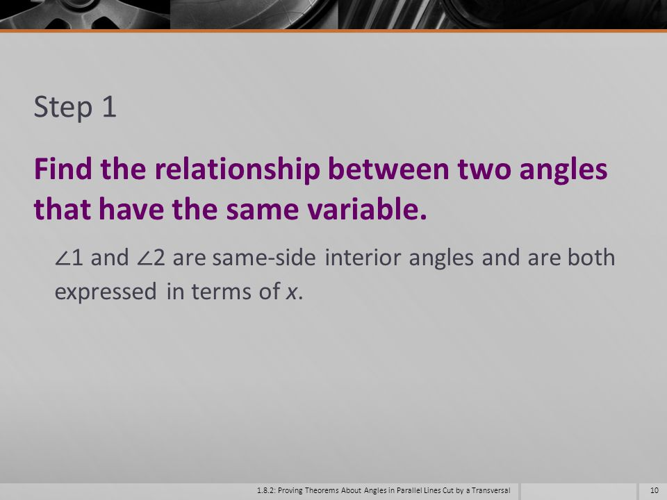 Find the relationship between two angles that have the same variable.