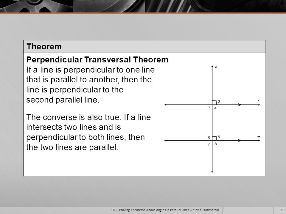 Perpendicular Transversal Theorem