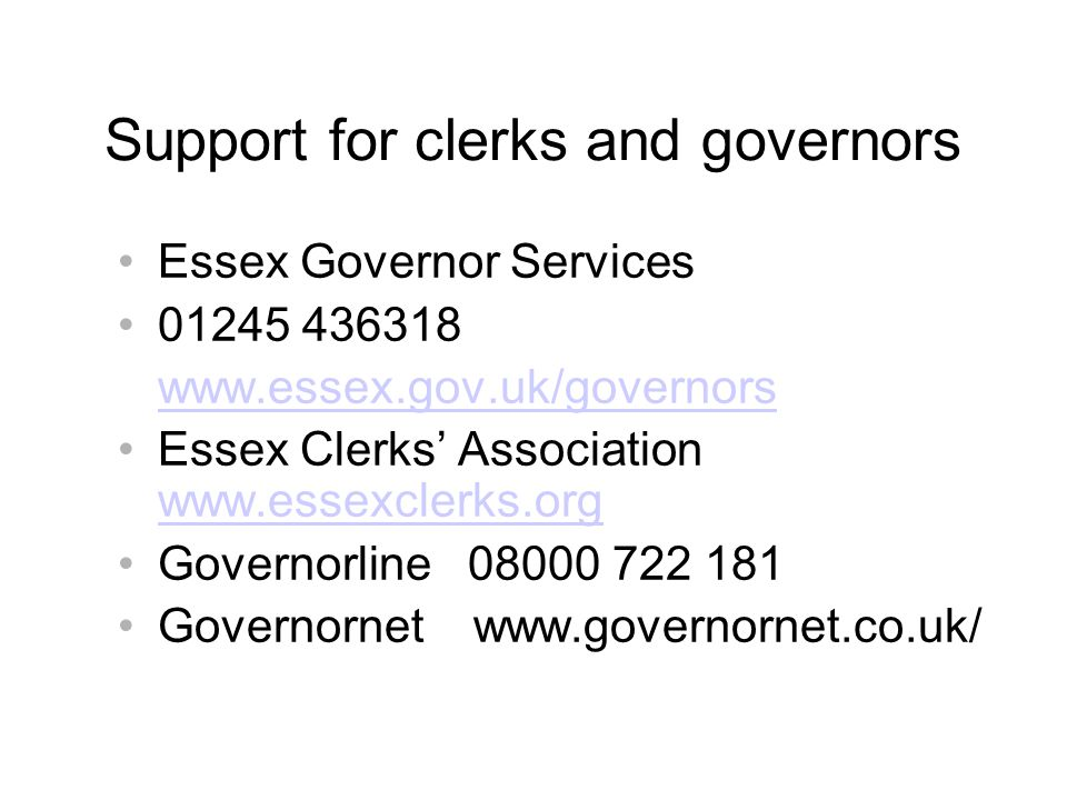 Support for clerks and governors