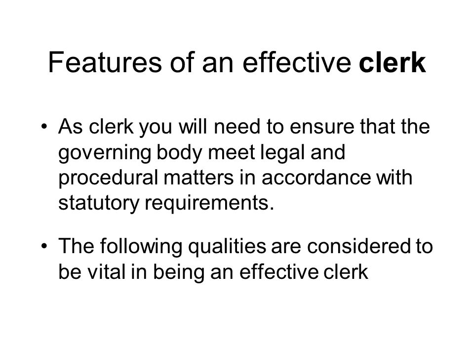 Features of an effective clerk