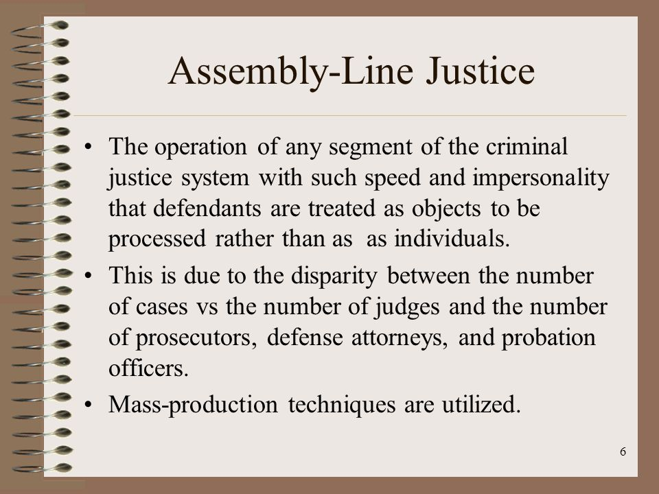 Assembly-Line Justice