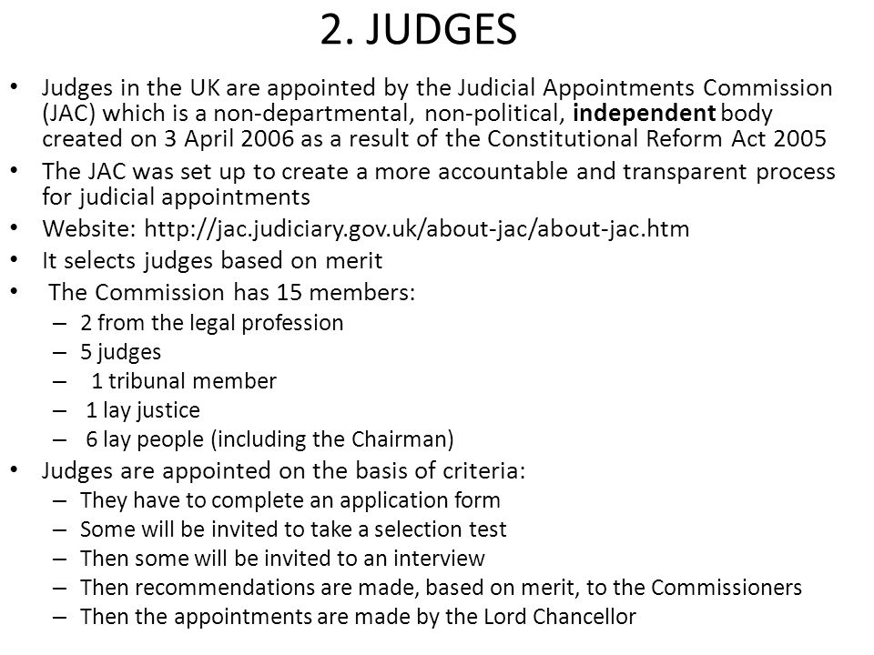 apointment of judges uk In november, the ministry of justice issued a consultation paper on 'judicial  appointments and diversity: a judiciary for the 21st century'.