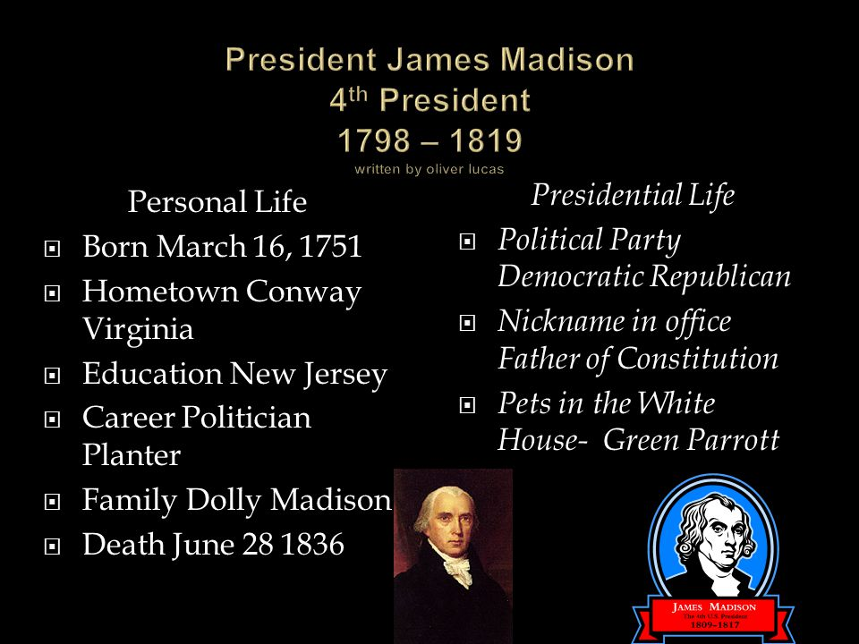 Mrs corrigan s world of u s presidents ppt download for James madison pets