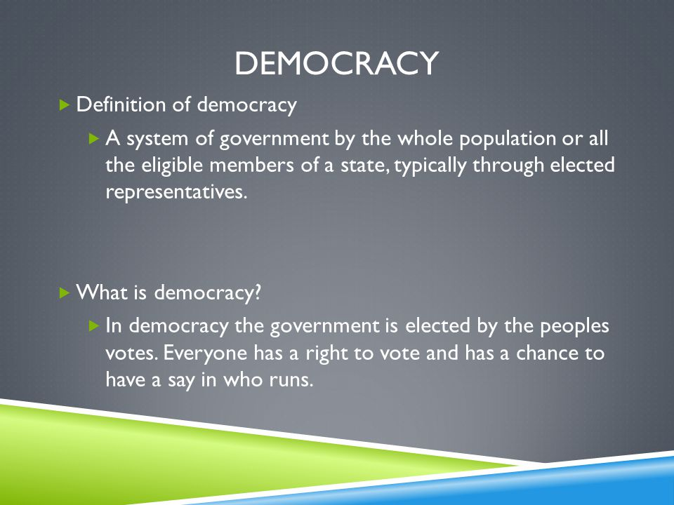 Democracy Definition of democracy