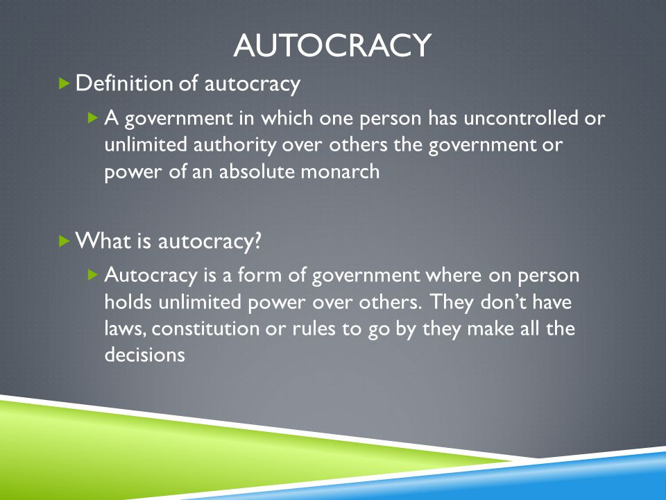 Autocracy Definition of autocracy What is autocracy