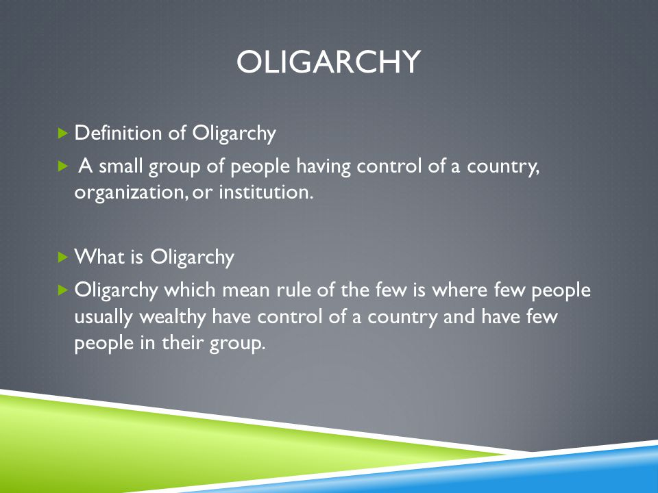 Oligarchy Definition of Oligarchy