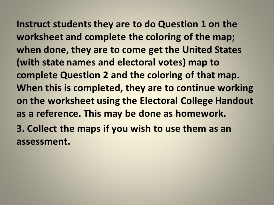 The Electoral College Dennis Rees Arizona Geographic Alliance – Electoral College Worksheet