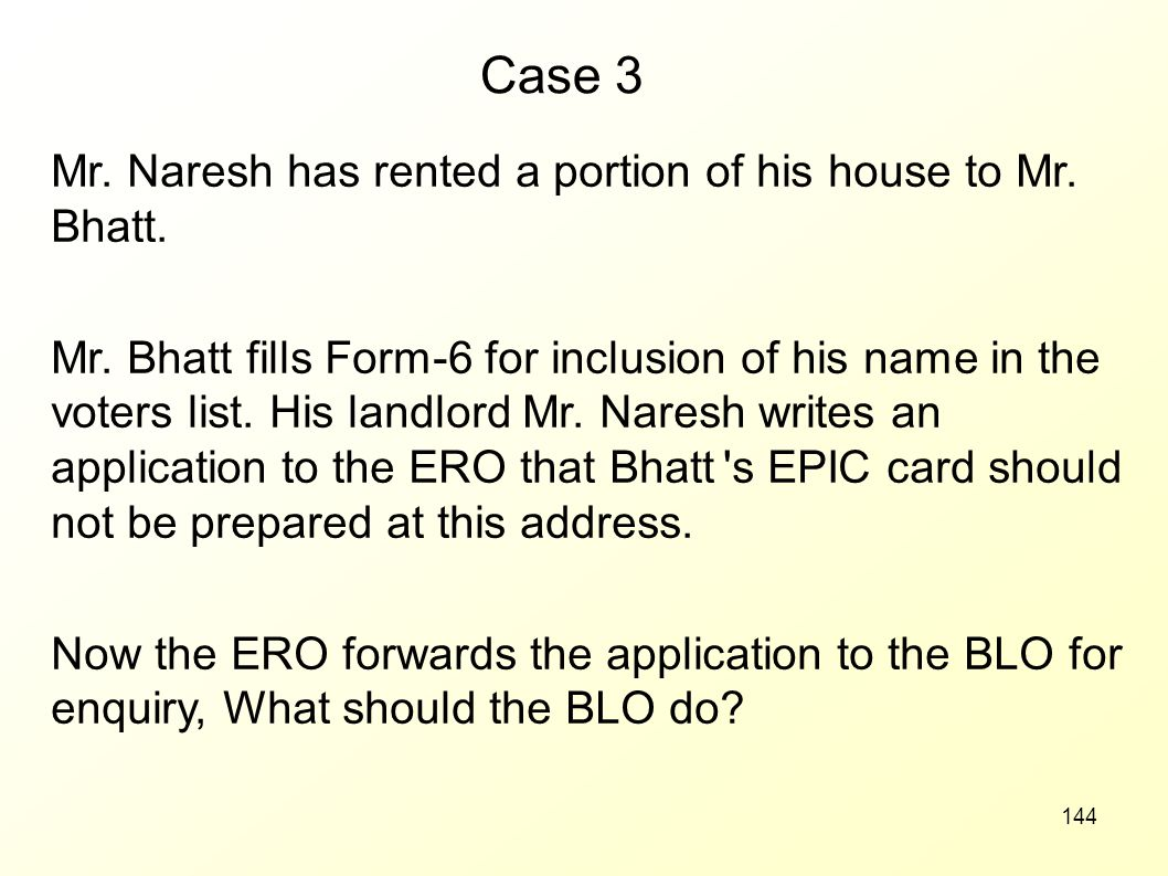 Case 3 Mr. Naresh has rented a portion of his house to Mr. Bhatt.