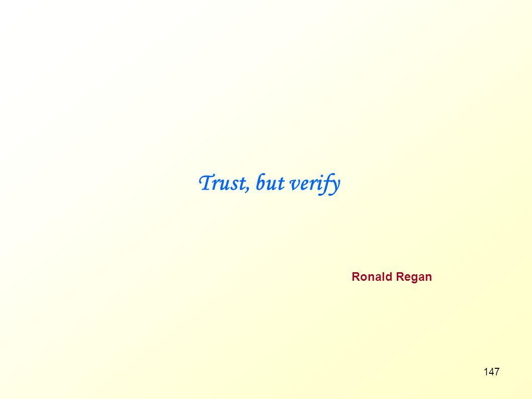 Trust, but verify Ronald Regan Notes :