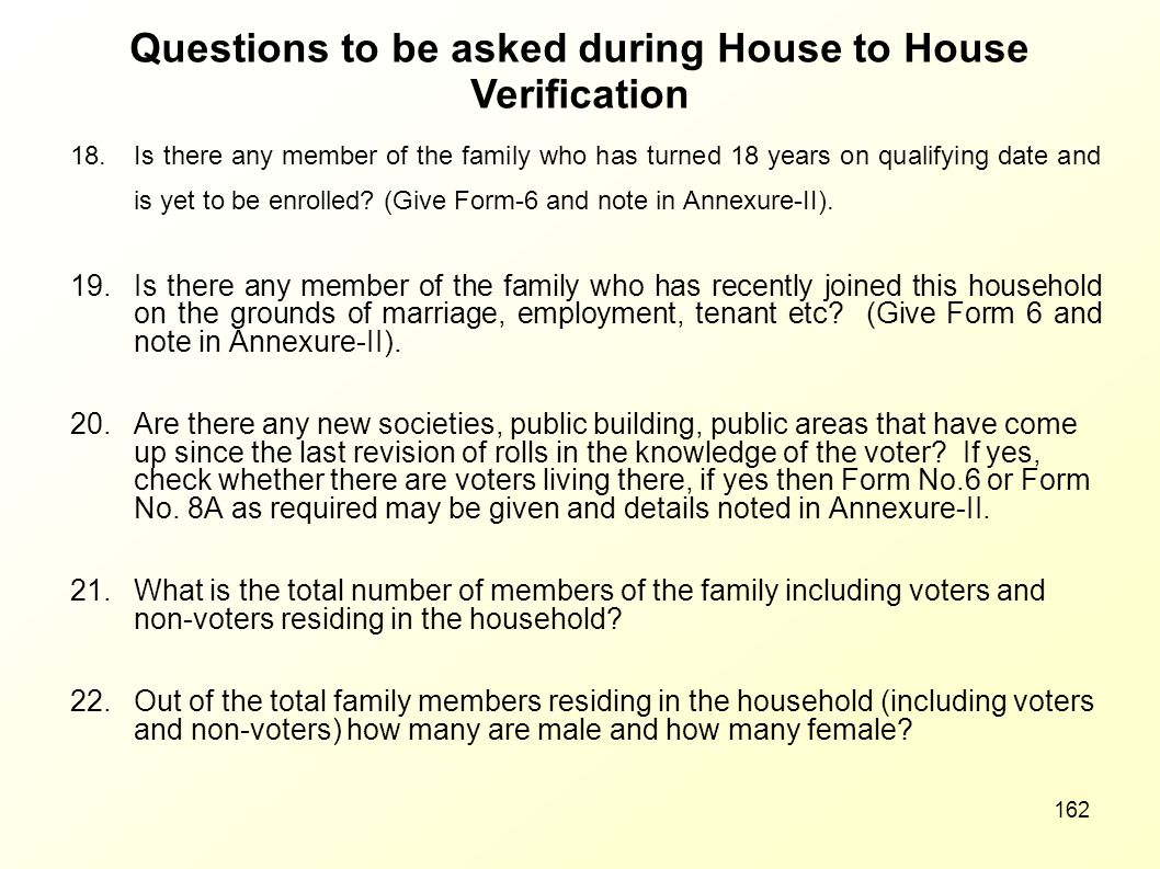 Questions to be asked during House to House Verification