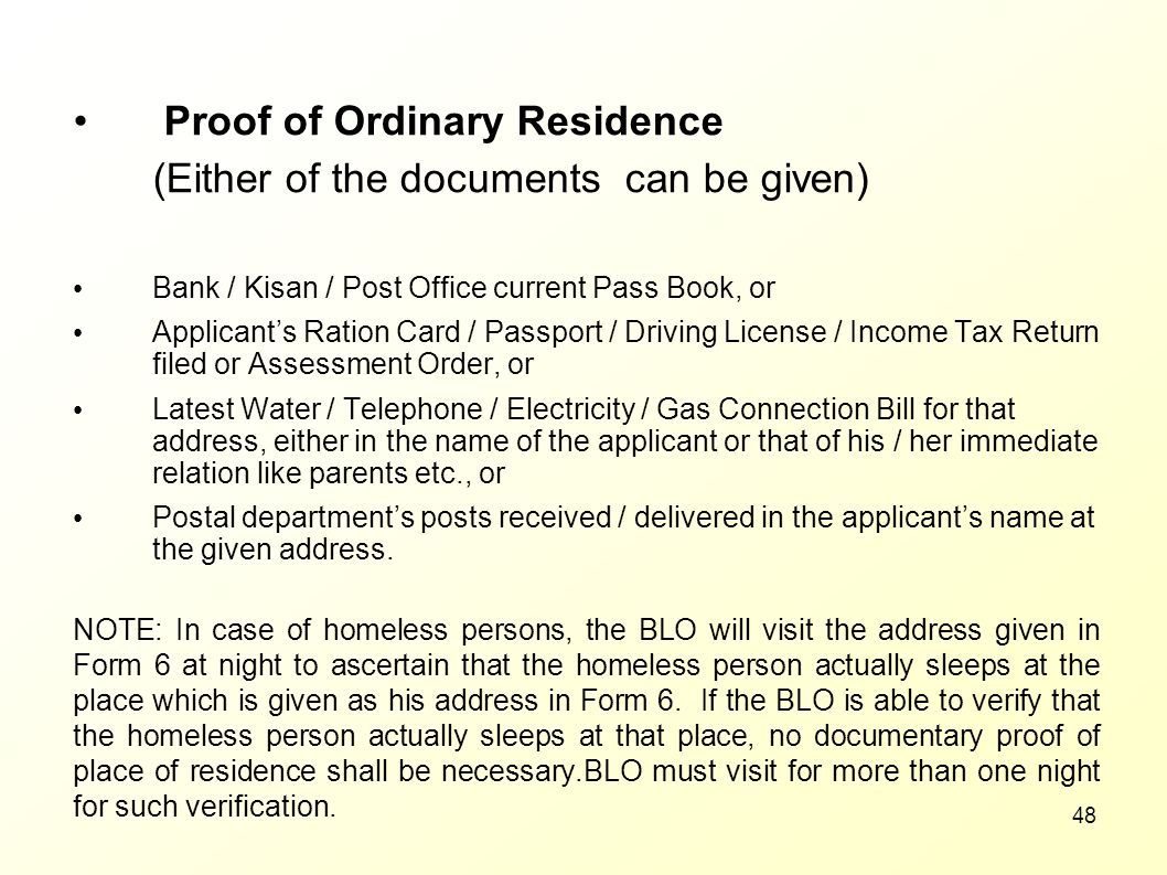 Proof of Ordinary Residence (Either of the documents can be given)