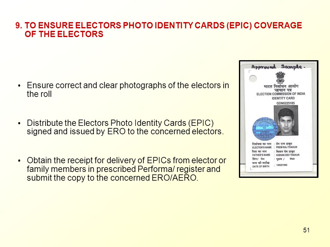 9. TO ENSURE ELECTORS PHOTO IDENTITY CARDS (EPIC) COVERAGE