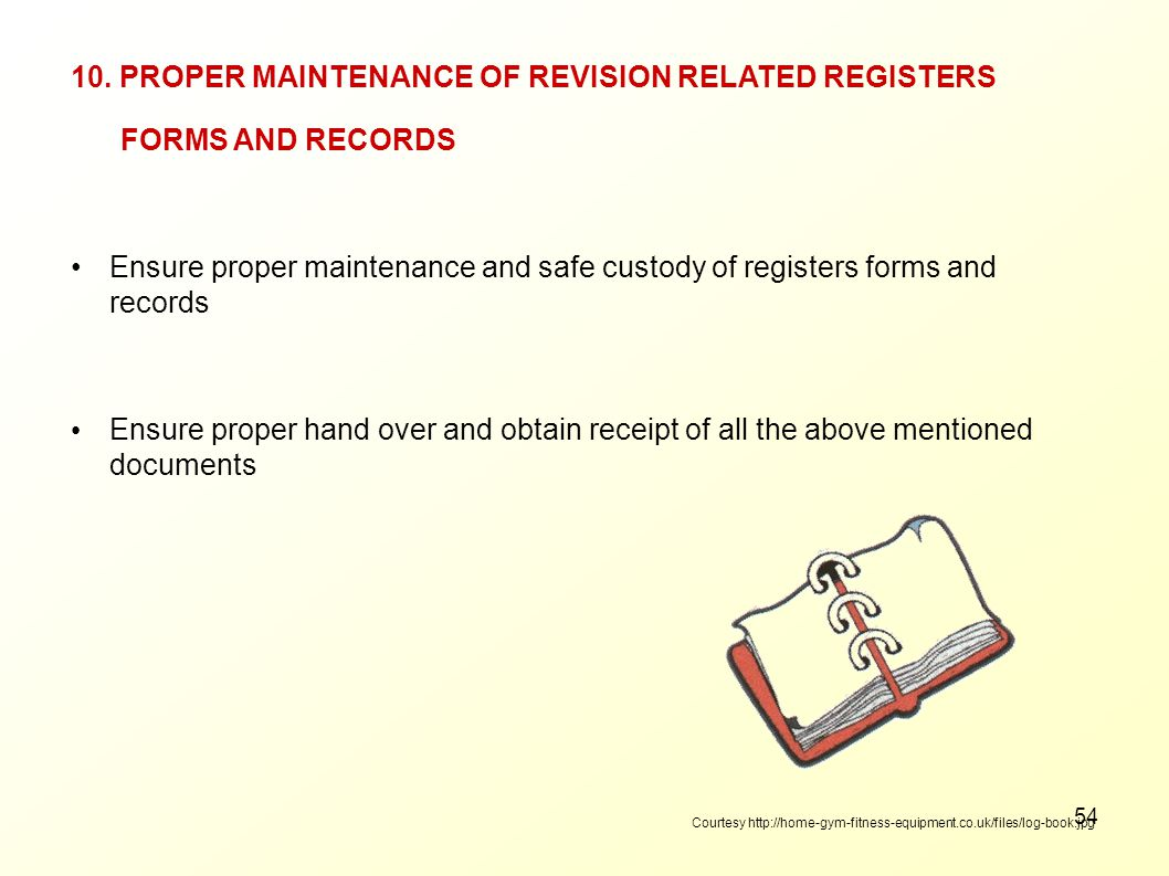 10. PROPER MAINTENANCE OF REVISION RELATED REGISTERS FORMS AND RECORDS