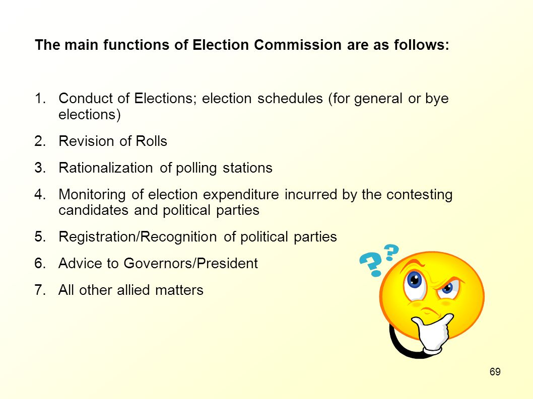 The main functions of Election Commission are as follows:
