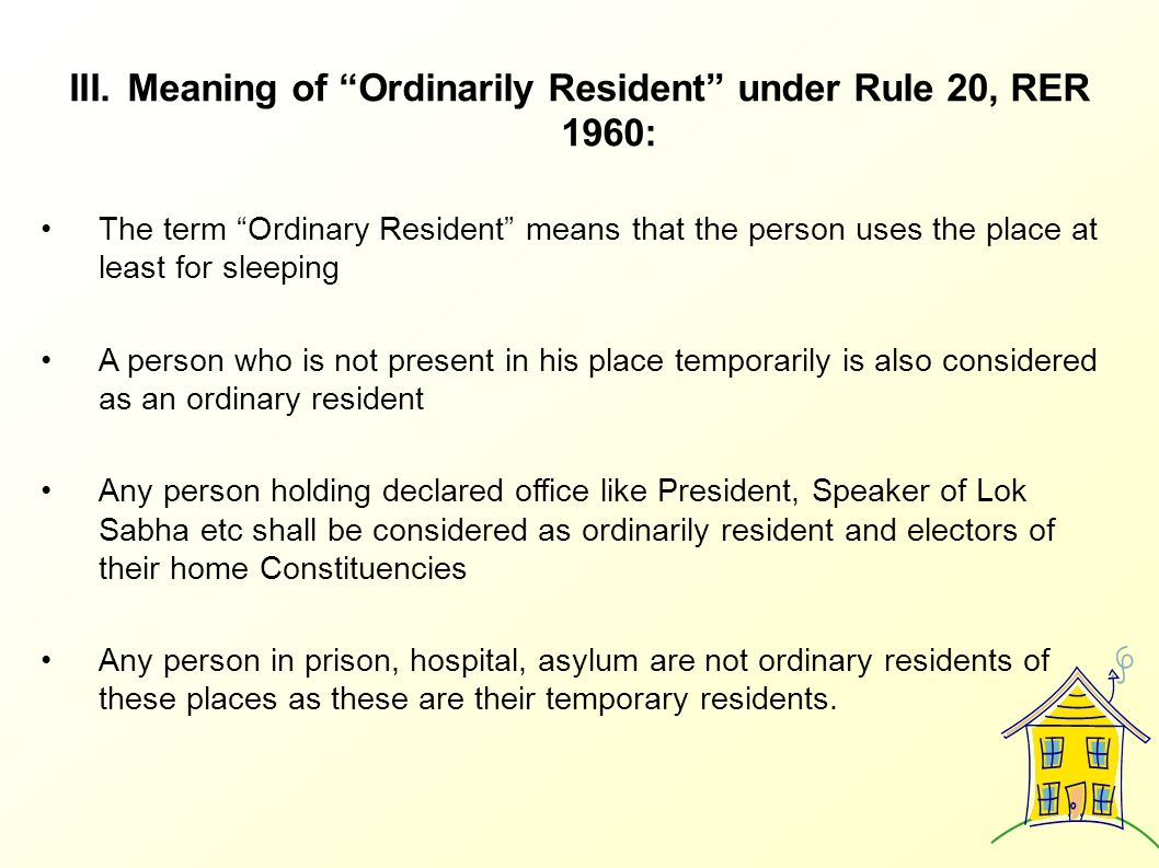 Meaning of Ordinarily Resident under Rule 20, RER 1960: