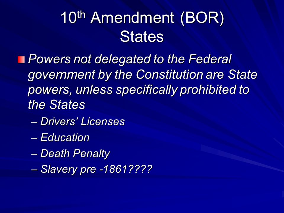 10th Amendment (BOR) States