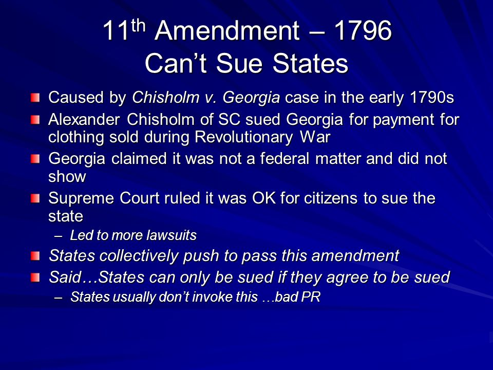 11th Amendment – 1796 Can't Sue States