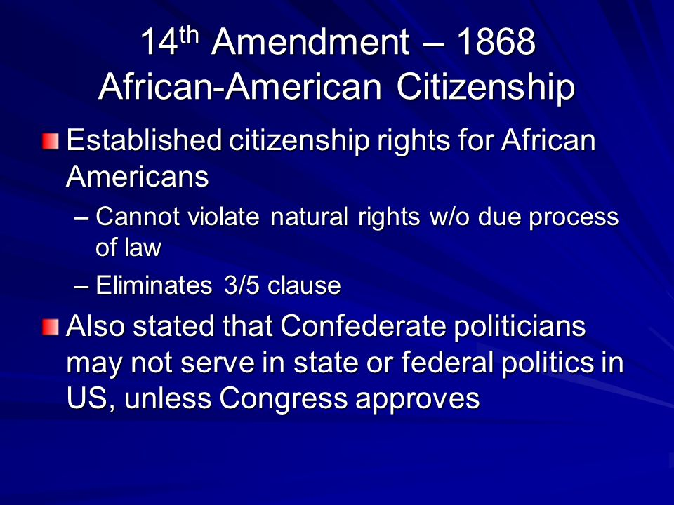 14th Amendment – 1868 African-American Citizenship