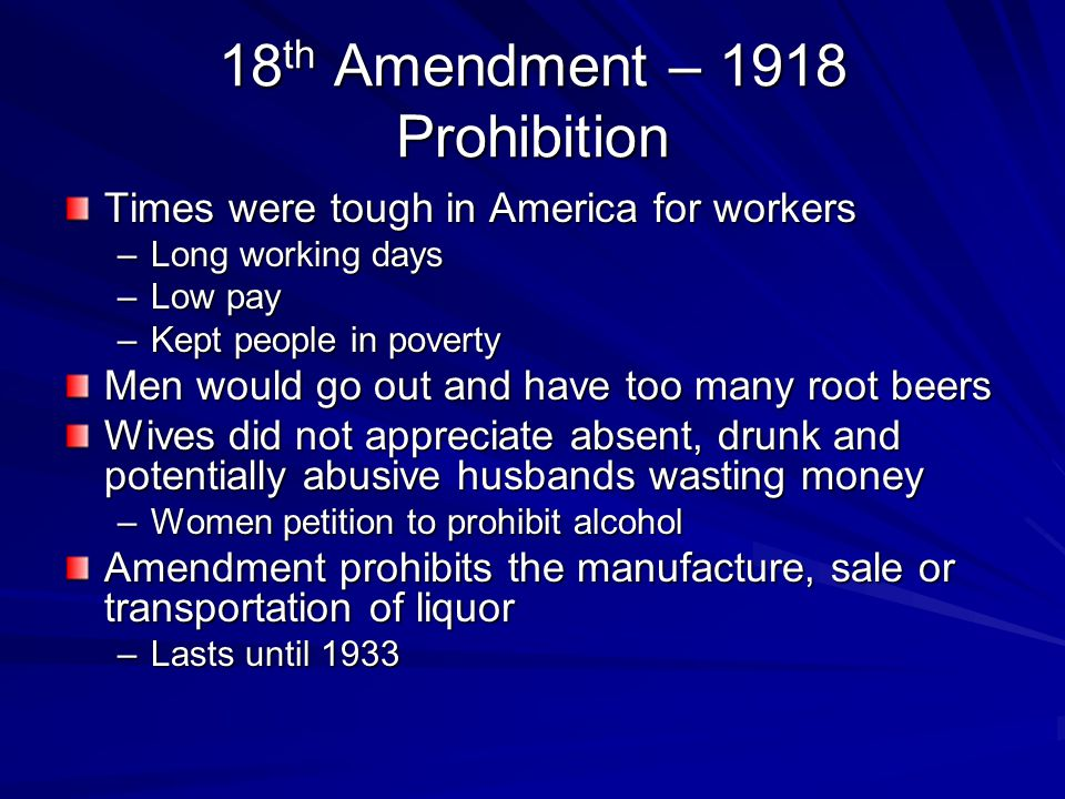 18th Amendment – 1918 Prohibition