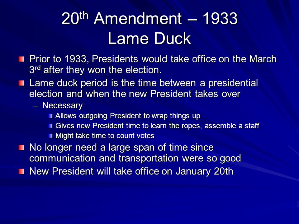 20th Amendment – 1933 Lame Duck