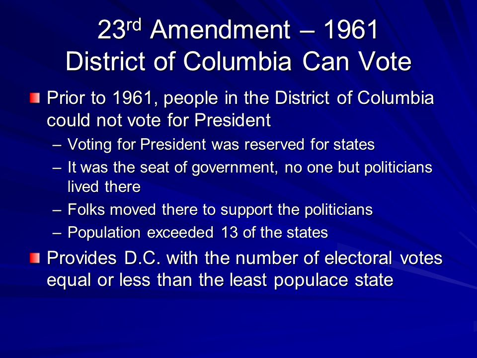 23rd Amendment – 1961 District of Columbia Can Vote