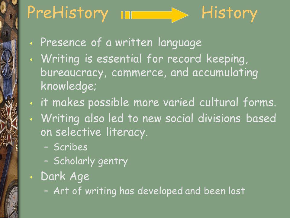 PreHistory History Presence of a written language