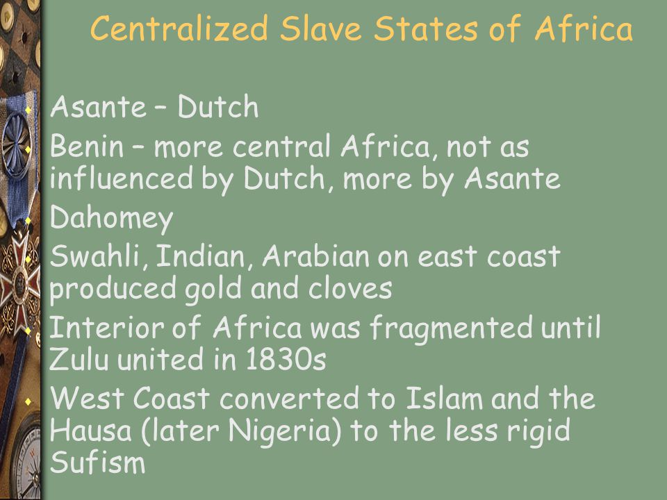 Centralized Slave States of Africa