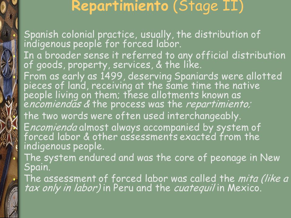 Repartimiento (Stage II)