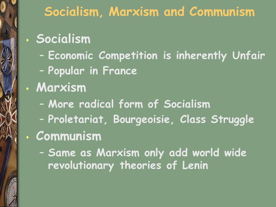 Socialism, Marxism and Communism