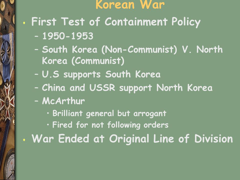 Korean War First Test of Containment Policy